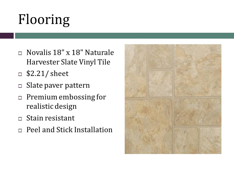 Flooring  Novalis 18 x 18 Naturale Harvester Slate Vinyl Tile  $2.21/ sheet  Slate paver pattern  Premium embossing for realistic design  Stain resistant  Peel and Stick Installation