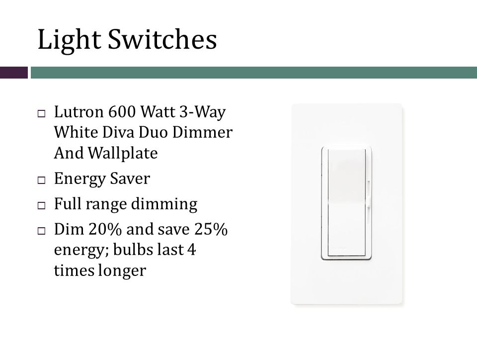 Light Switches  Lutron 600 Watt 3-Way White Diva Duo Dimmer And Wallplate  Energy Saver  Full range dimming  Dim 20% and save 25% energy; bulbs last 4 times longer