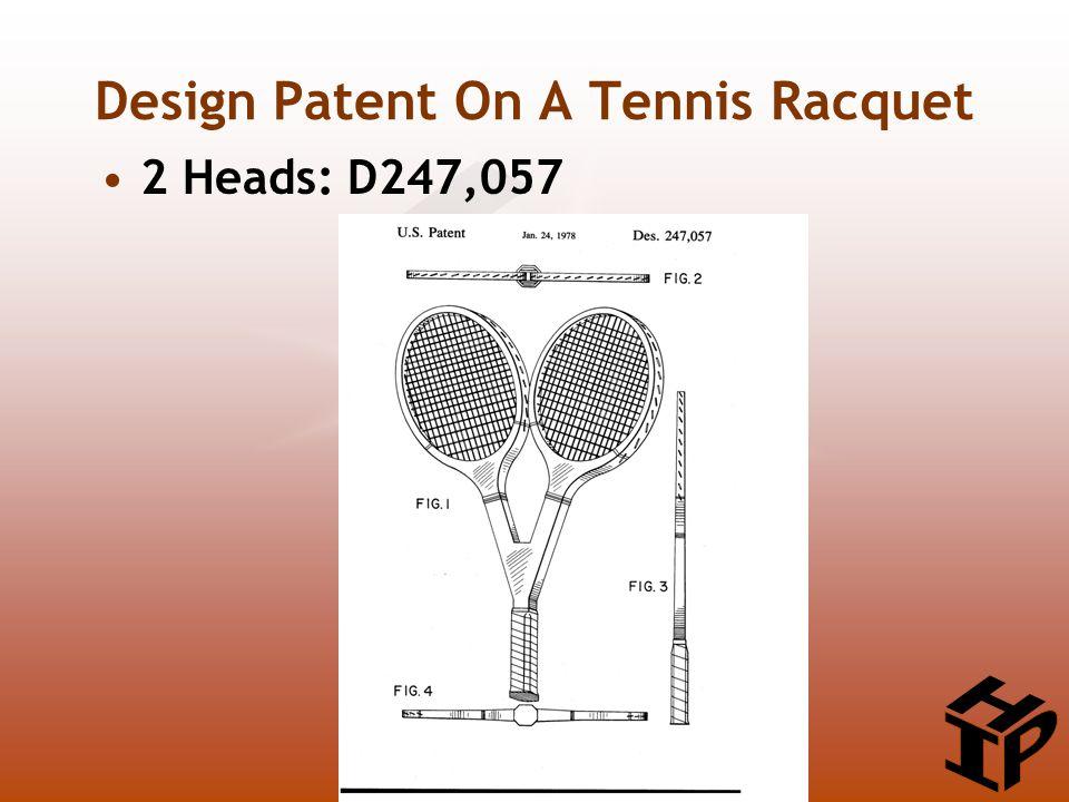 Design Patent On A Tennis Racquet 2 Heads: D247,057