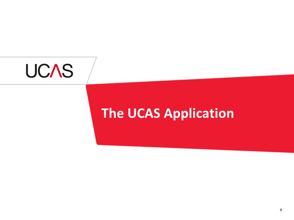 The UCAS Application 9