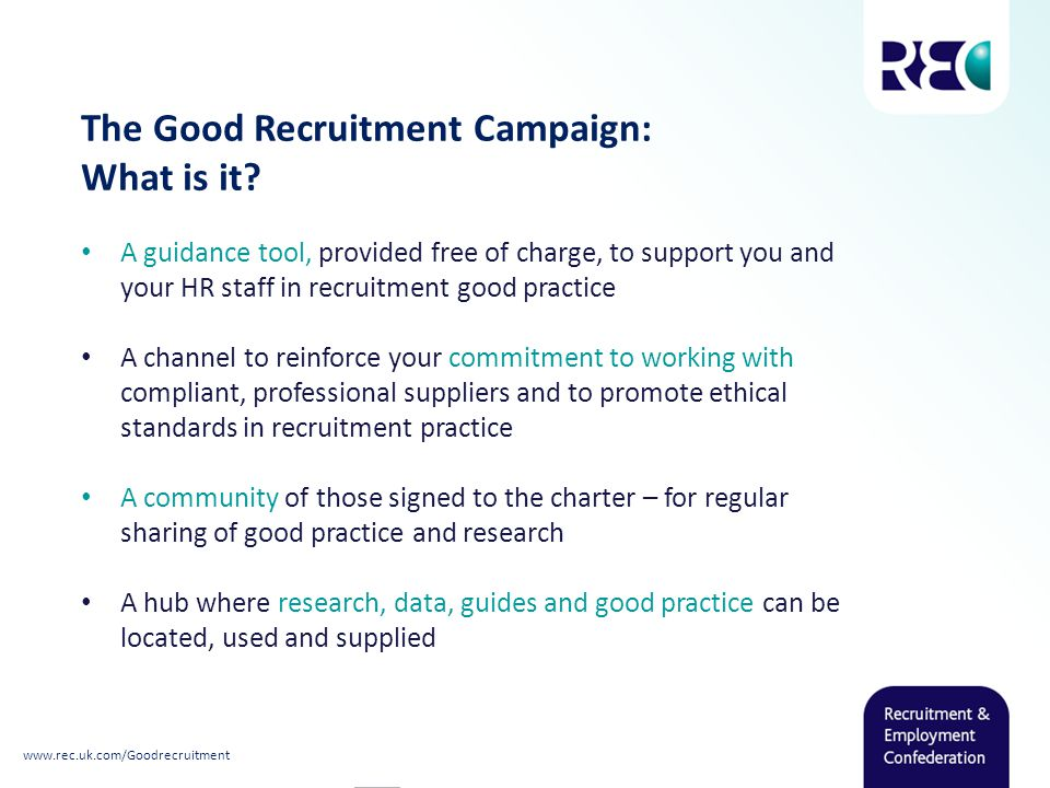 The Good Recruitment Campaign: What is it.