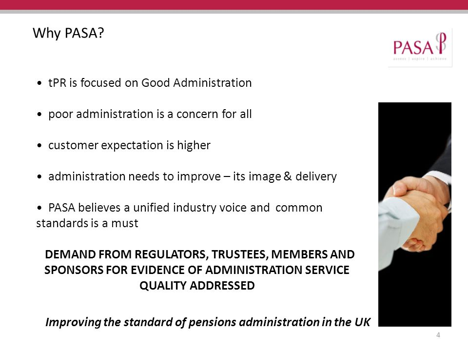 Improving the standard of pensions administration in the UK Why PASA.