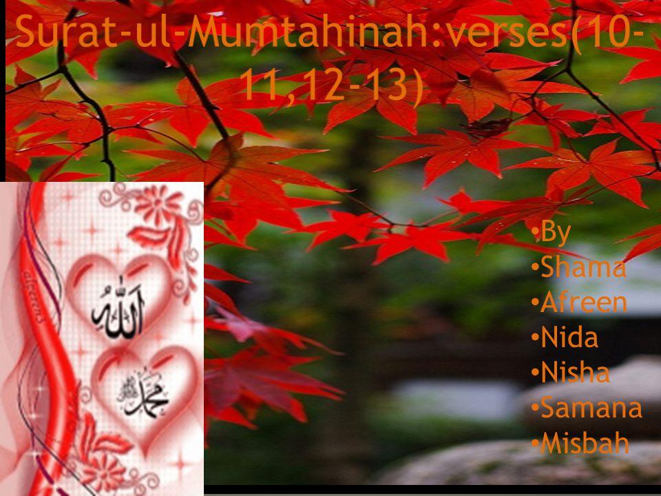SURAT-UL- MUMTAHINAH:VERSES(10-11) AYAAH(60:10,60:11) When women embraced islam