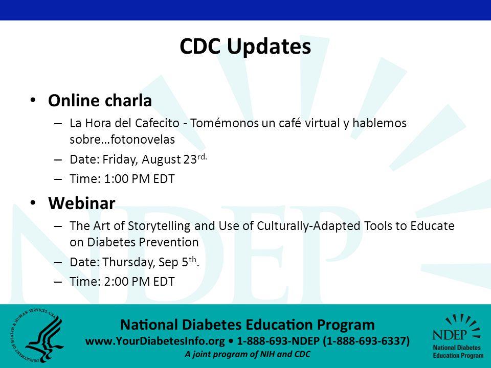 CDC Updates Online charla – La Hora del Cafecito - Tomémonos un café virtual y hablemos sobre…fotonovelas – Date: Friday, August 23 rd.
