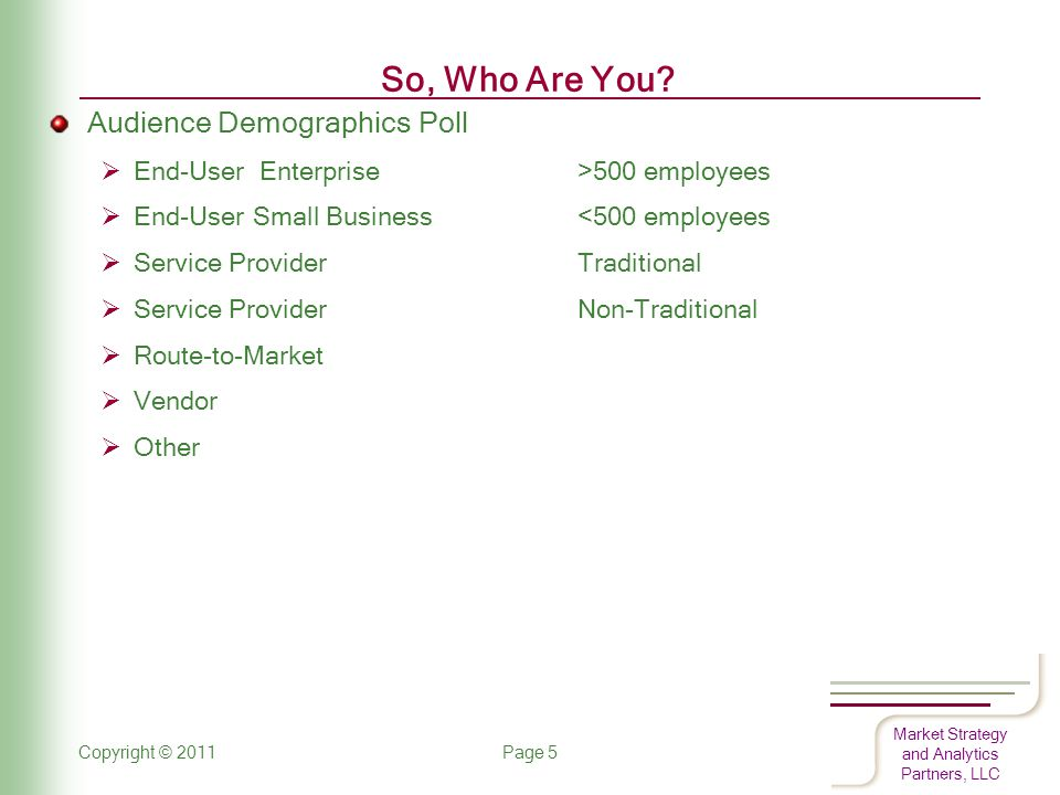 Market Strategy and Analytics Partners, LLC How Does SIP and UC Get to These 27M US Businesses (RTMs).