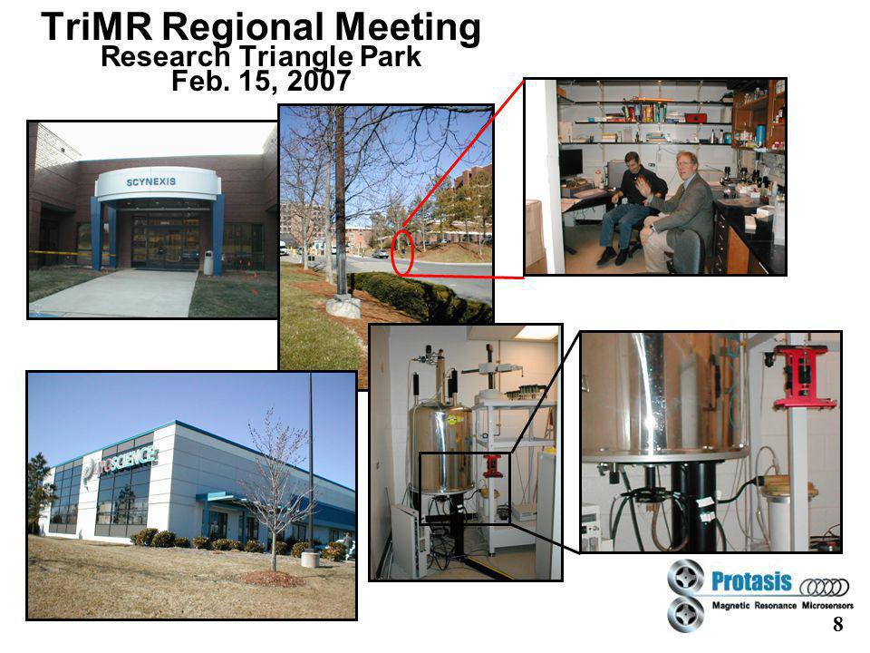 8 TriMR Regional Meeting Research Triangle Park Feb. 15, 2007