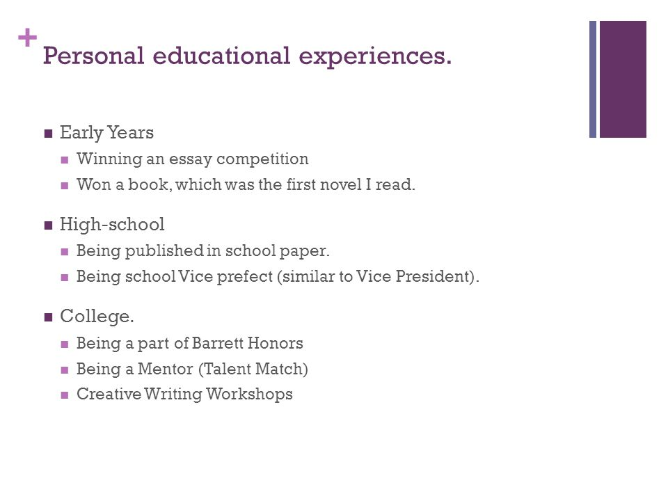 + Personal educational experiences.