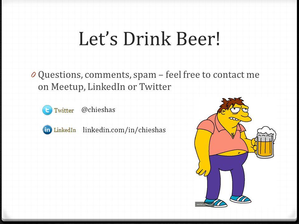 Let's Drink Beer.