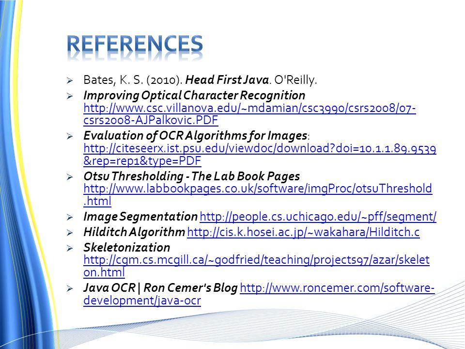  Bates, K. S. (2010). Head First Java. O Reilly.