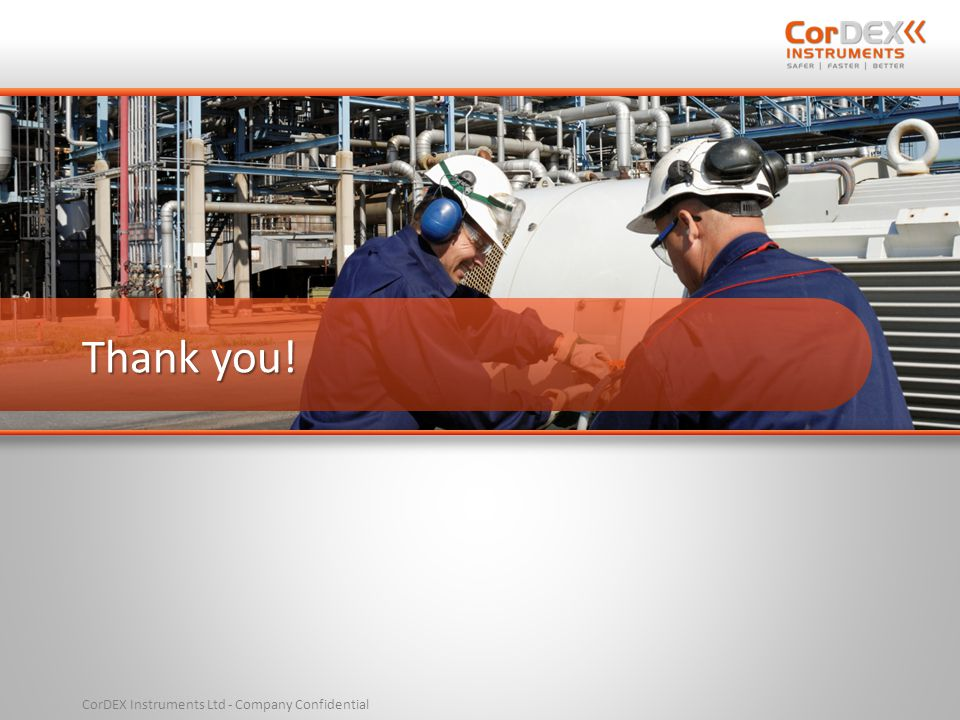 CorDEX Instruments Ltd - Company Confidential Thank you!