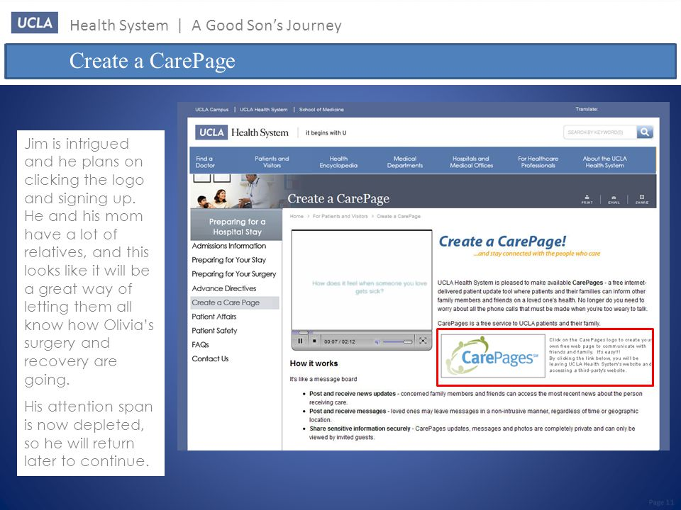 Health System | A Good Son's Journey Create a CarePage Page 11 Jim is intrigued and he plans on clicking the logo and signing up.