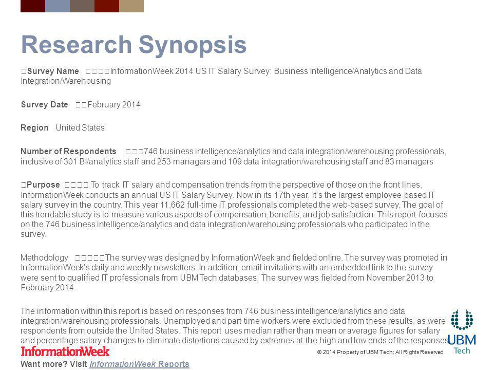 Research Synopsis Survey Name InformationWeek 2014 US IT Salary Survey: Business Intelligence/Analytics and Data Integration/Warehousing Survey Date F