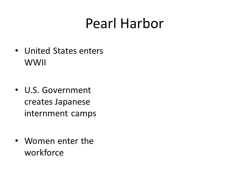 Pearl Harbor United States enters WWII U.S.