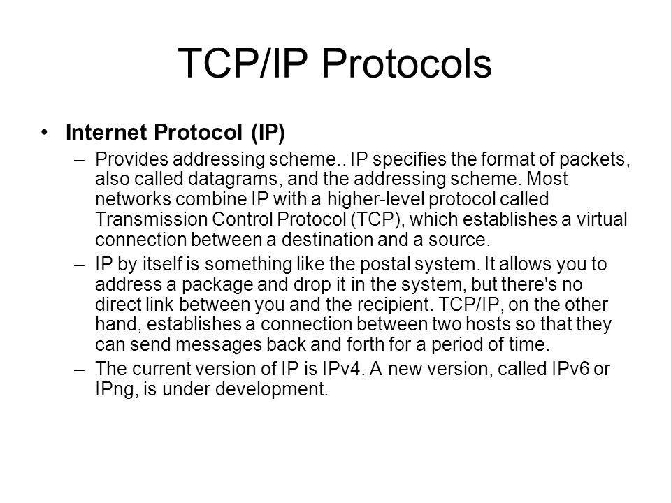 Transmission Control Protocol (TCP) –Creates a reliable connection between two computers.