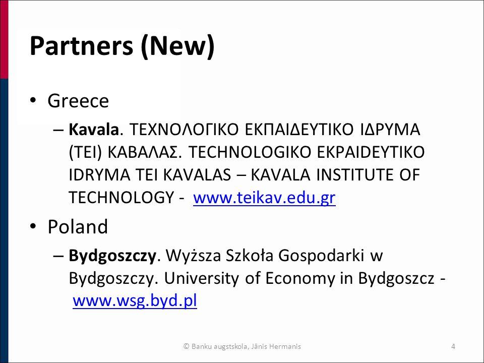 Partners (New) Greece – Kavala. ΤΕΧΝΟΛΟΓΙΚΟ ΕΚΠΑΙΔΕΥΤΙΚΟ ΙΔΡΥΜΑ (ΤΕΙ) ΚΑΒΑΛΑΣ.