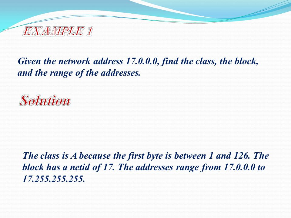 Given the network address , find the class, the block, and the range of the addresses.