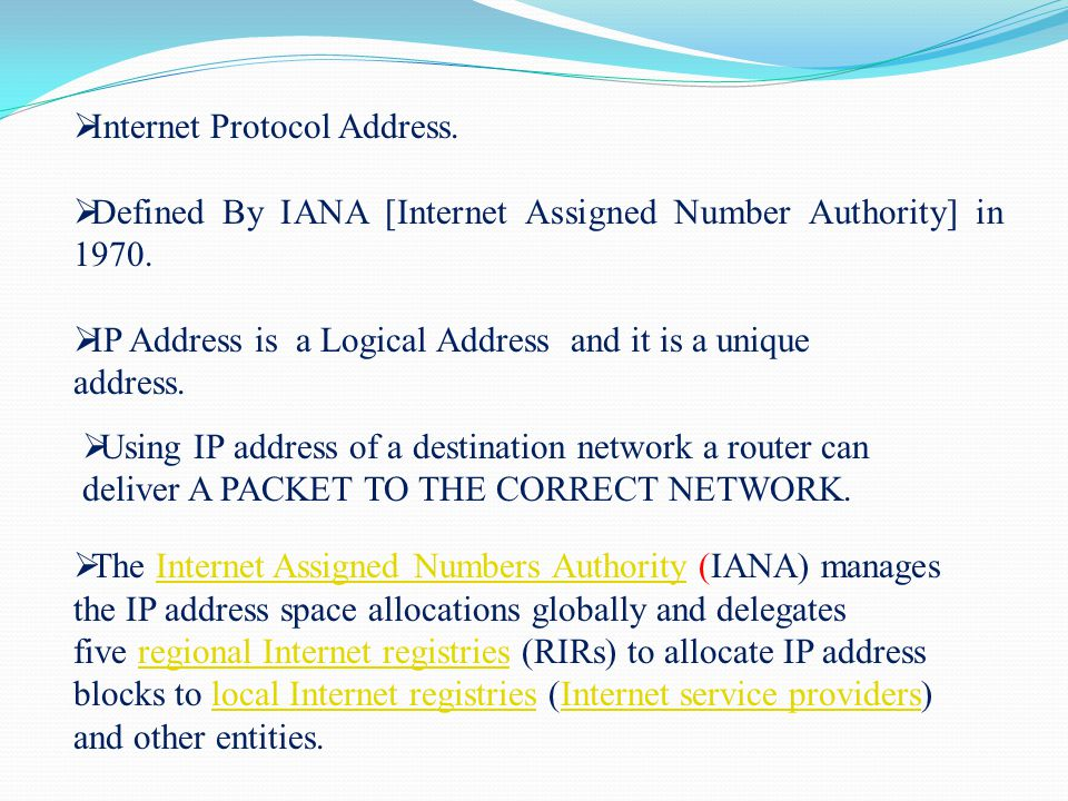  Internet Protocol Address.  Defined By IANA [Internet Assigned Number Authority] in