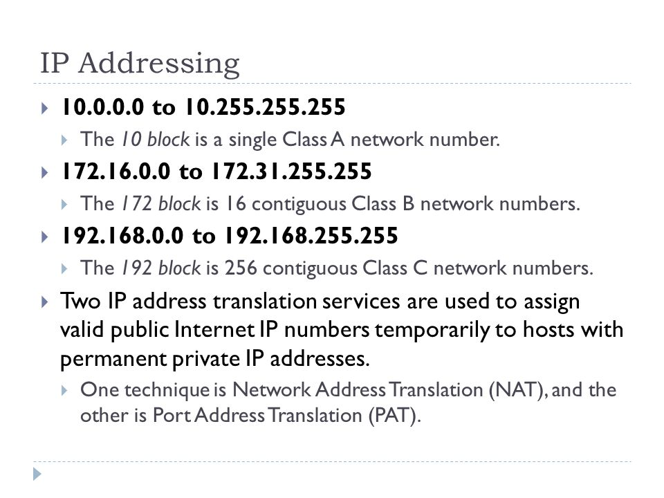 IP Addressing  to  The 10 block is a single Class A network number.