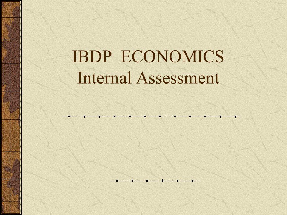 IBDP ECONOMICS Internal Assessment