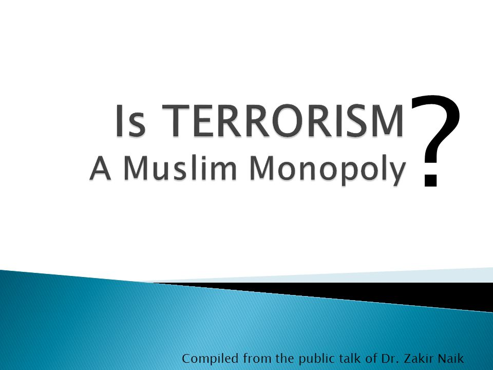? Compiled from the public talk of Dr. Zakir Naik