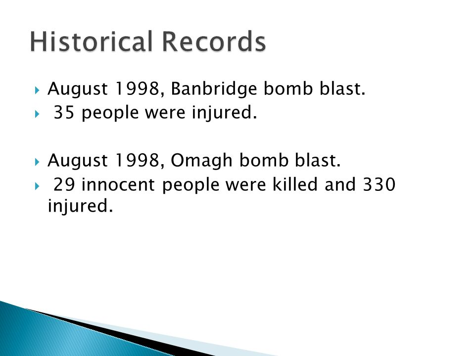  August 1998, Banbridge bomb blast.  35 people were injured.