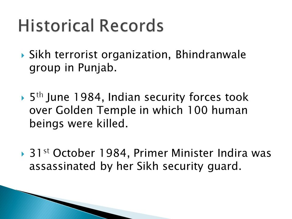  Sikh terrorist organization, Bhindranwale group in Punjab.