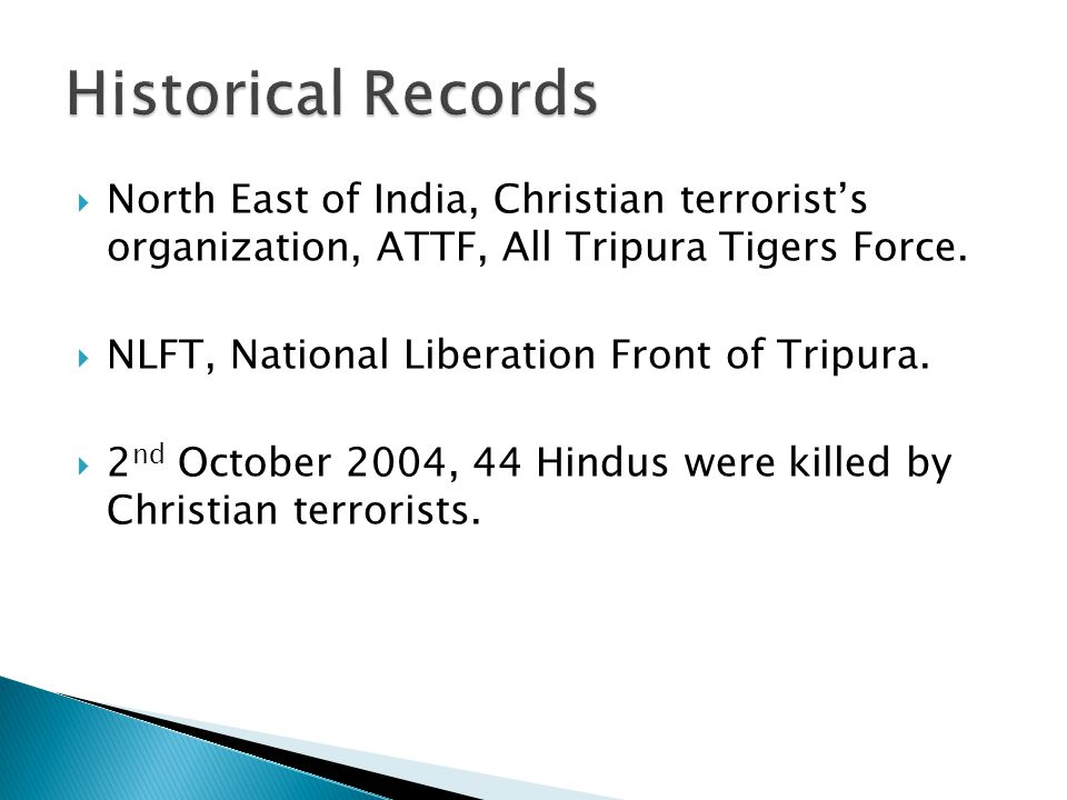 North East of India, Christian terrorist's organization, ATTF, All Tripura Tigers Force.