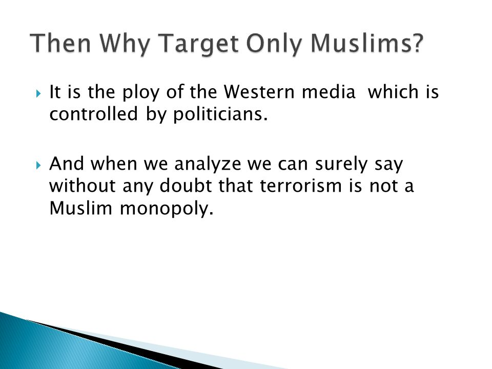  It is the ploy of the Western media which is controlled by politicians.