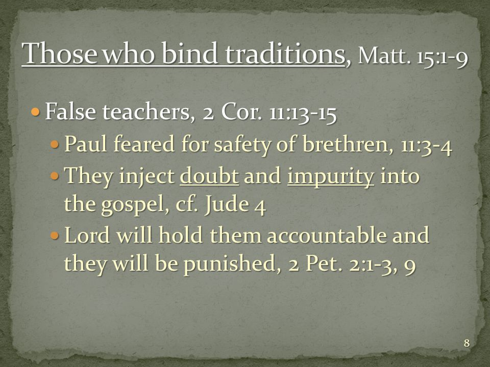 False teachers, 2 Cor. 11:13-15 False teachers, 2 Cor.