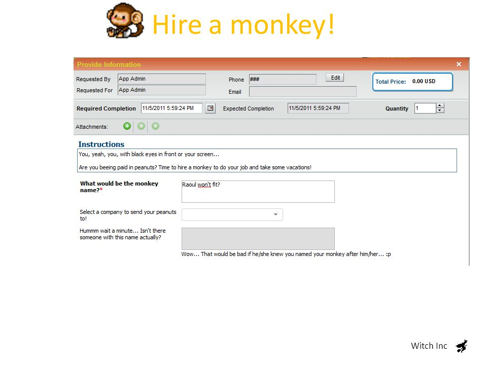 Hire a monkey! Witch Inc