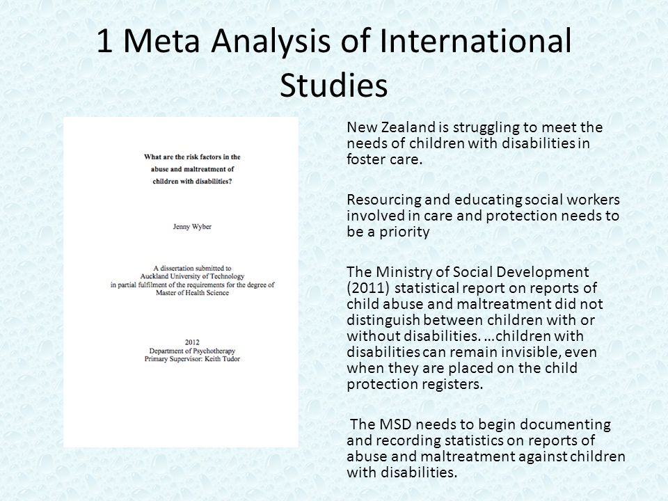 1 Meta Analysis of International Studies New Zealand is struggling to meet the needs of children with disabilities in foster care.