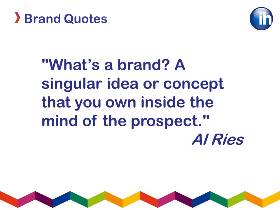 Brand Quotes What's a brand.
