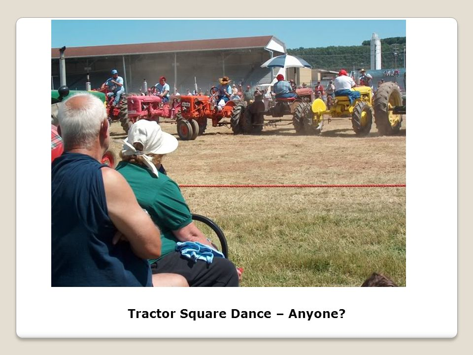 Tractor Square Dance – Anyone?