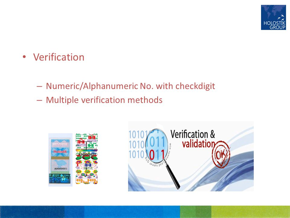 Verification – Numeric/Alphanumeric No. with checkdigit – Multiple verification methods