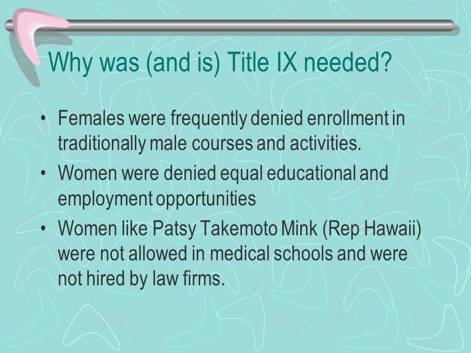 Why was (and is) Title IX needed.