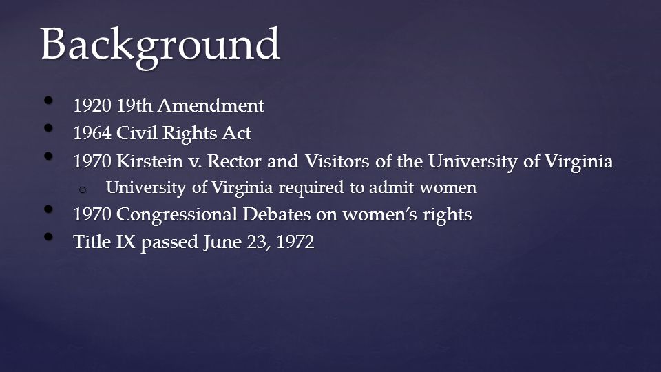 Background 1920 19th Amendment 1920 19th Amendment 1964 Civil Rights Act 1964 Civil Rights Act 1970 Kirstein v.