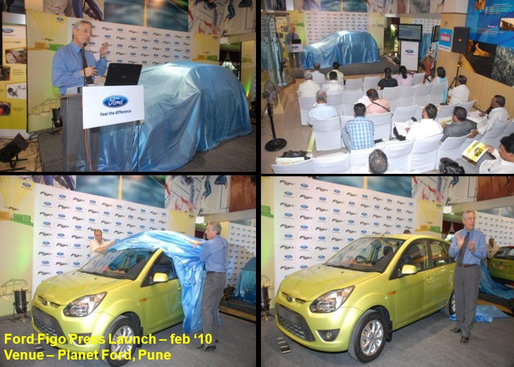 Ford Figo Press Launch – feb '10 Venue – Planet Ford, Pune