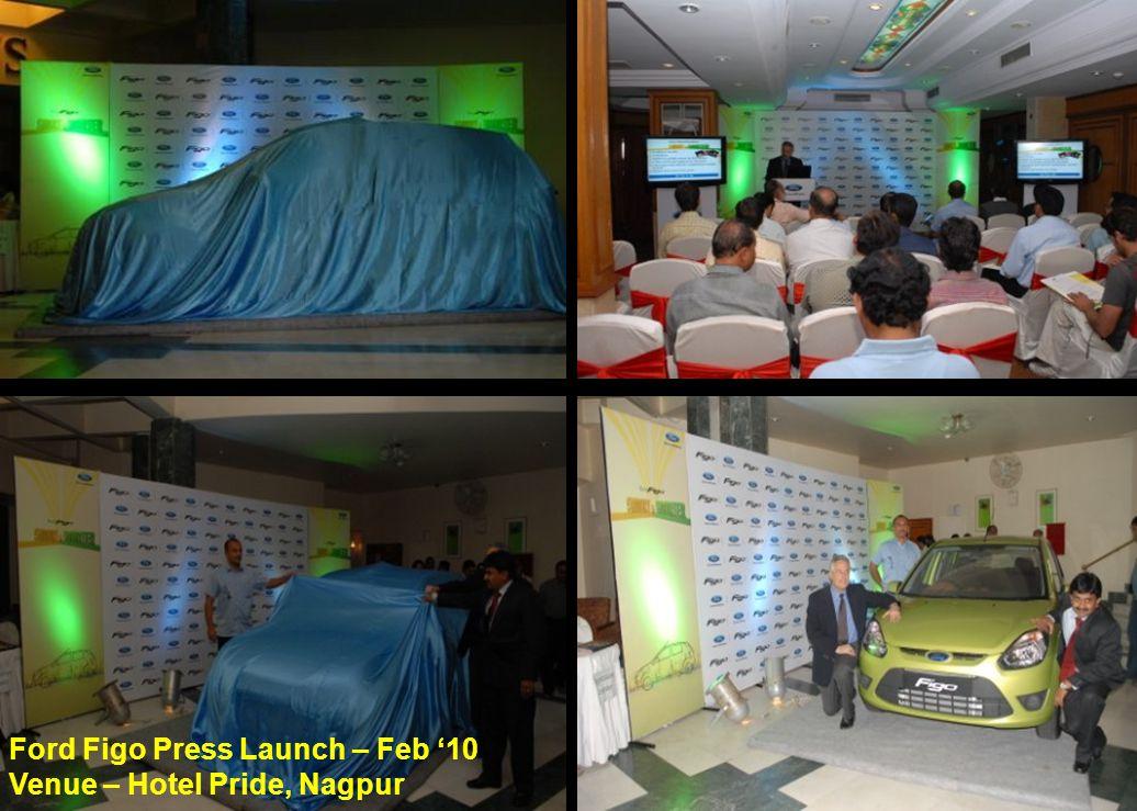 Ford Figo Press Launch – Feb '10 Venue – Hotel Pride, Nagpur