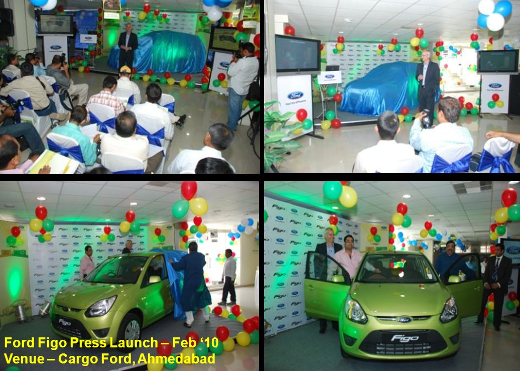 Ford Figo Press Launch – Feb '10 Venue – Cargo Ford, Ahmedabad
