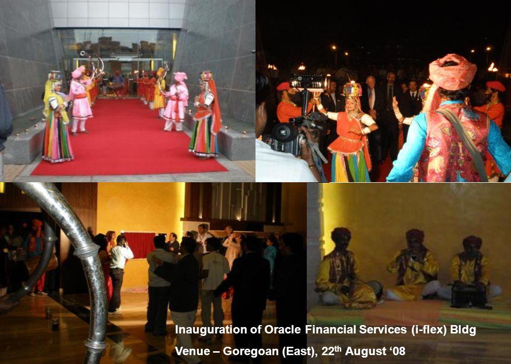Inauguration of Oracle Financial Services (i-flex) Bldg Venue – Goregoan (East), 22 th August '08