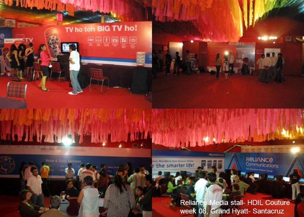 Reliance Media stall- HDIL Couture week 08, Grand Hyatt- Santacruz