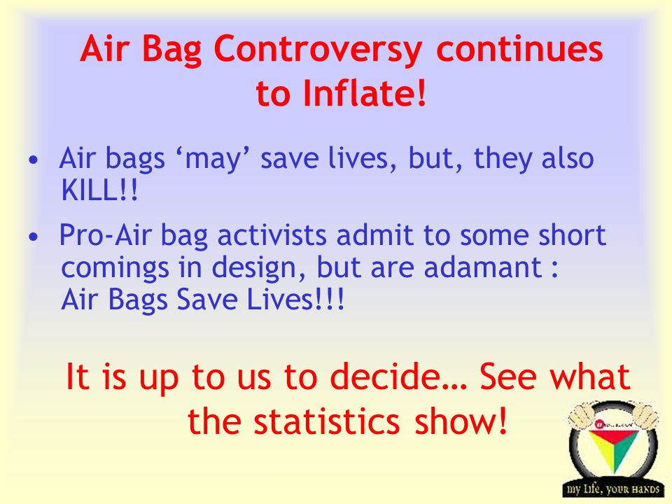 Transportation Tuesday Statistics from North America Since 1998, air bags saved the lives of over 5,000 people in North America.