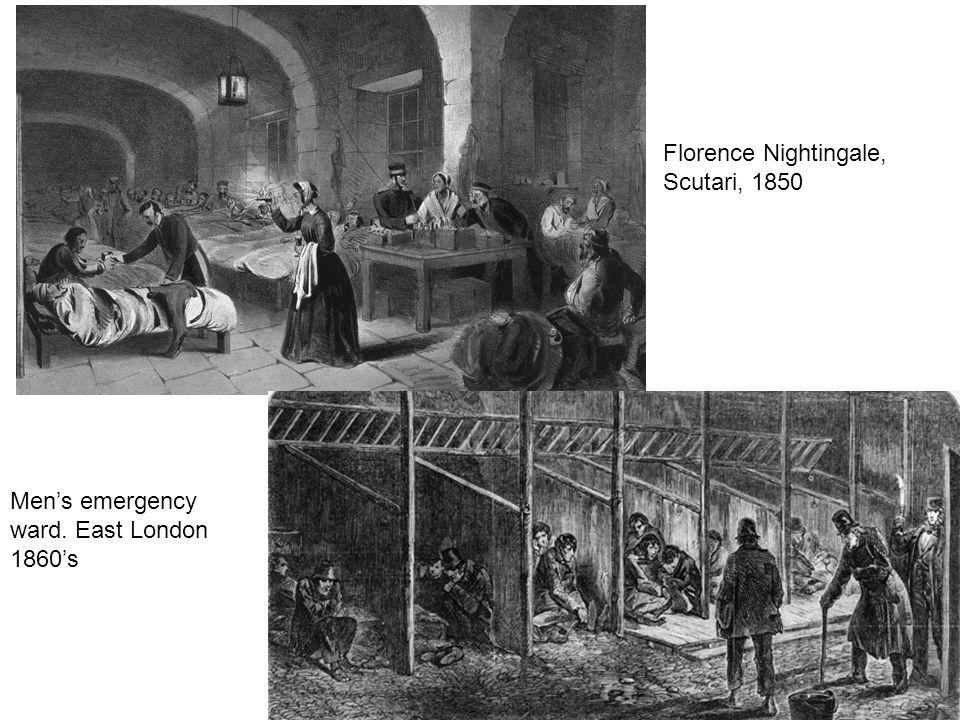 Florence Nightingale, Scutari, 1850 Men's emergency ward. East London 1860's
