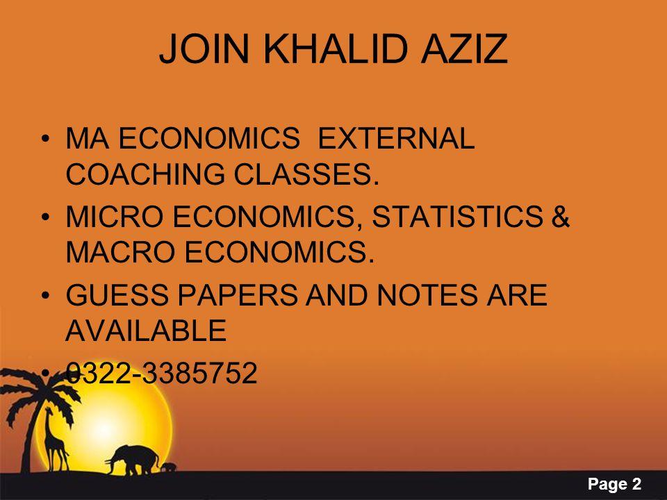 Page 23 JOIN KHALID AZIZ MA ECONOMICS EXTERNAL COACHING CLASSES.