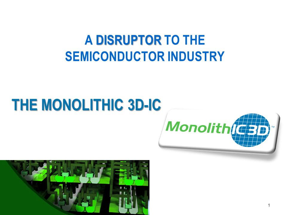 Agenda:  Monolithic 3D – the emerging path for the next generation technology driver  The thermal challenge and solution - for the fabrication of monolithic 3D IC  The thermal challenge and solution - for the operation of monolithic 3D IC