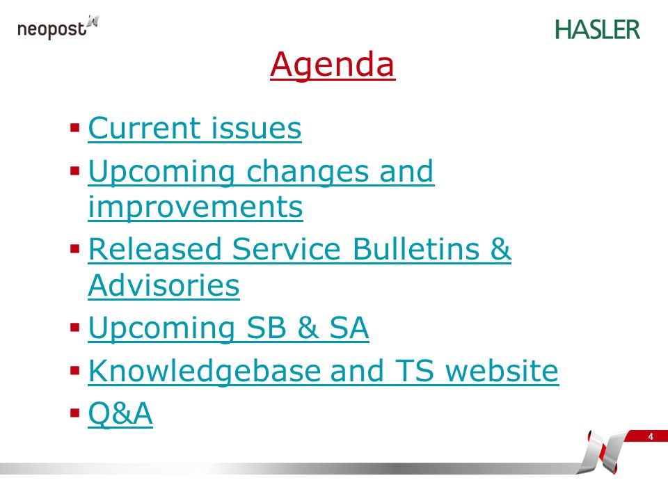 4 Agenda  Current issues Current issues  Upcoming changes and improvements Upcoming changes and improvements  Released Service Bulletins & Advisori