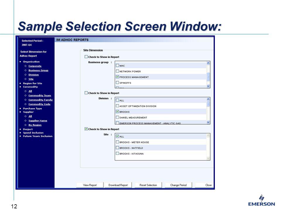 12 Sample Selection Screen Window:
