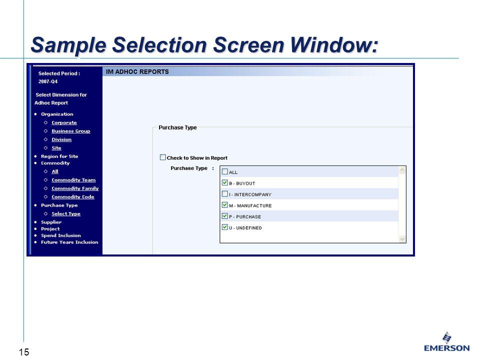 15 Sample Selection Screen Window:
