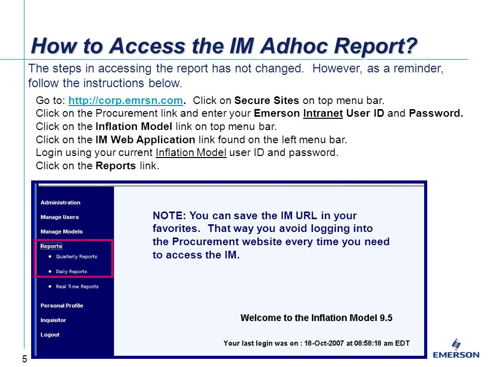 6 Accessing the Quarterly IM Adhoc Report On click of the Quarterly Report hyperlink, click on the IM Adhoc Report hyperlink and chose the appropriate year and quarter.