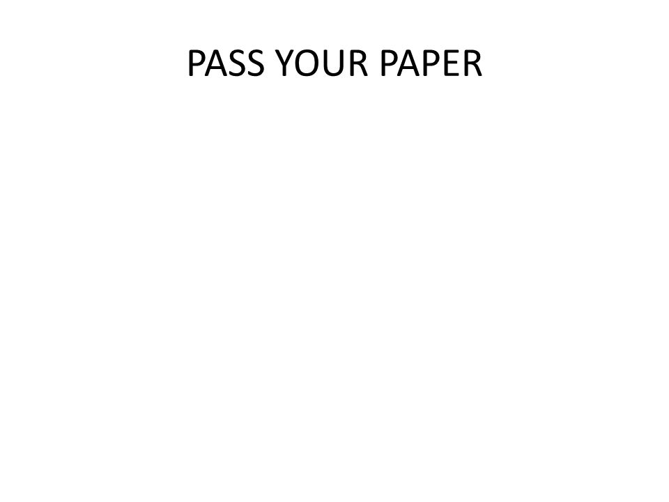 PASS YOUR PAPER